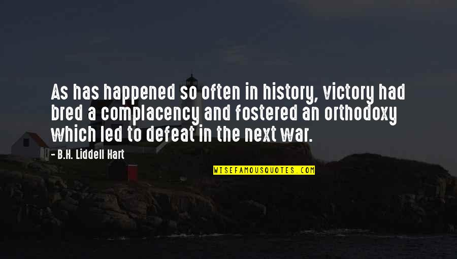 Jaws Richard Dreyfuss Quotes By B.H. Liddell Hart: As has happened so often in history, victory