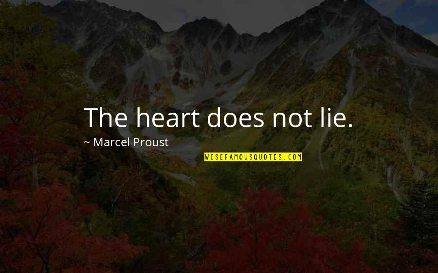 Jayadeva Quotes By Marcel Proust: The heart does not lie.