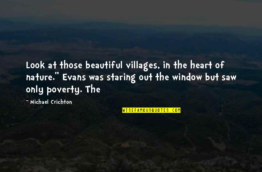 Jayne Mansfield Quotes Quotes By Michael Crichton: Look at those beautiful villages, in the heart