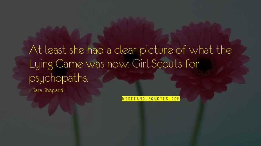 Jayne Mansfield Quotes Quotes By Sara Shepard: At least she had a clear picture of