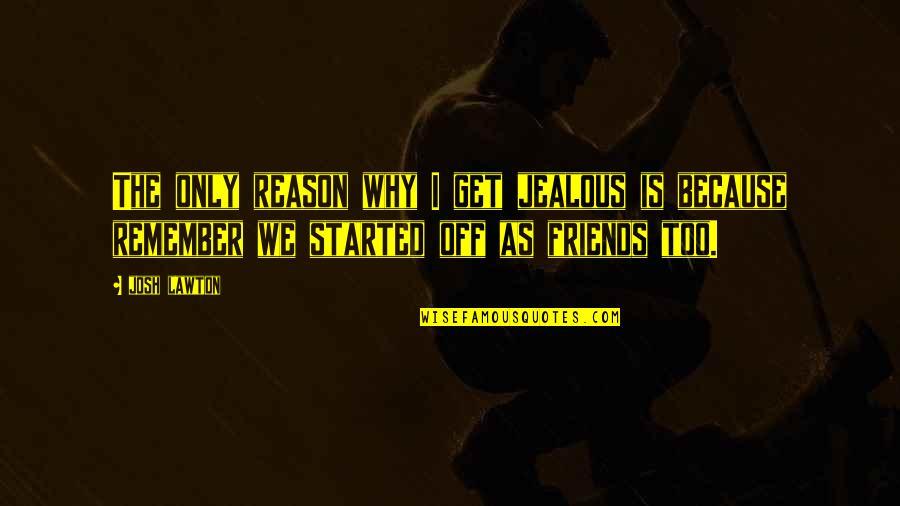 Jealous Best Friends Quotes: top 24 famous quotes about ...