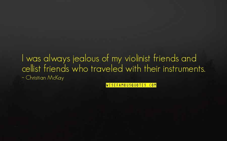 Jealous Friends Quotes: top 25 famous quotes about Jealous ...