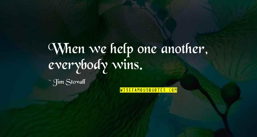 Jean Christophe Quotes By Jim Stovall: When we help one another, everybody wins.