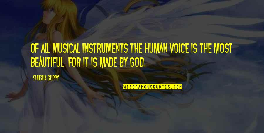 Jean Claude Izzo Quotes By Shusha Guppy: Of all musical instruments the human voice is
