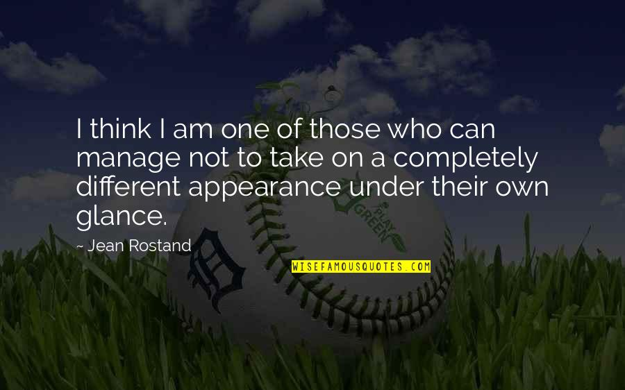 Jean Rostand Quotes By Jean Rostand: I think I am one of those who