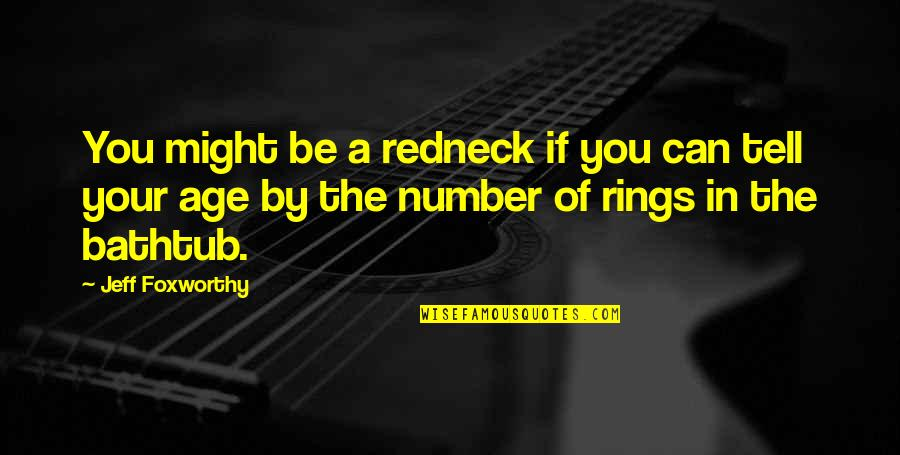 Jeff Quotes By Jeff Foxworthy: You might be a redneck if you can