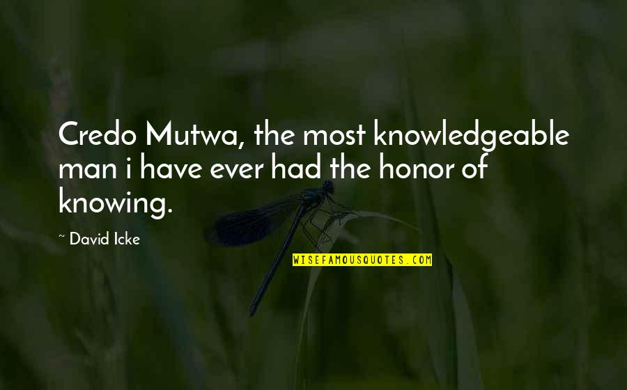 Jelly Belly Quotes By David Icke: Credo Mutwa, the most knowledgeable man i have