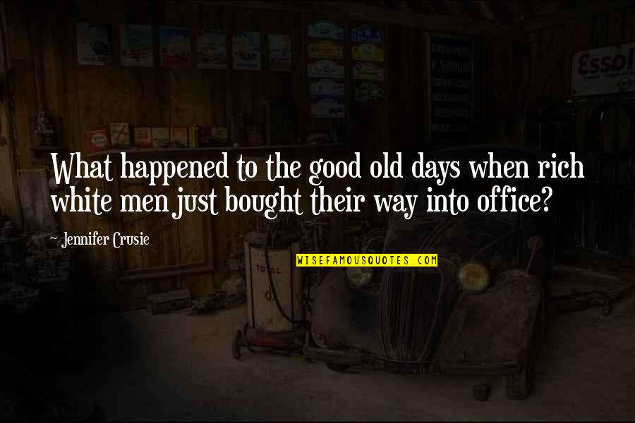 Jennifer Crusie Quotes By Jennifer Crusie: What happened to the good old days when