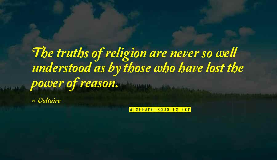Jenny Flint Quotes By Voltaire: The truths of religion are never so well