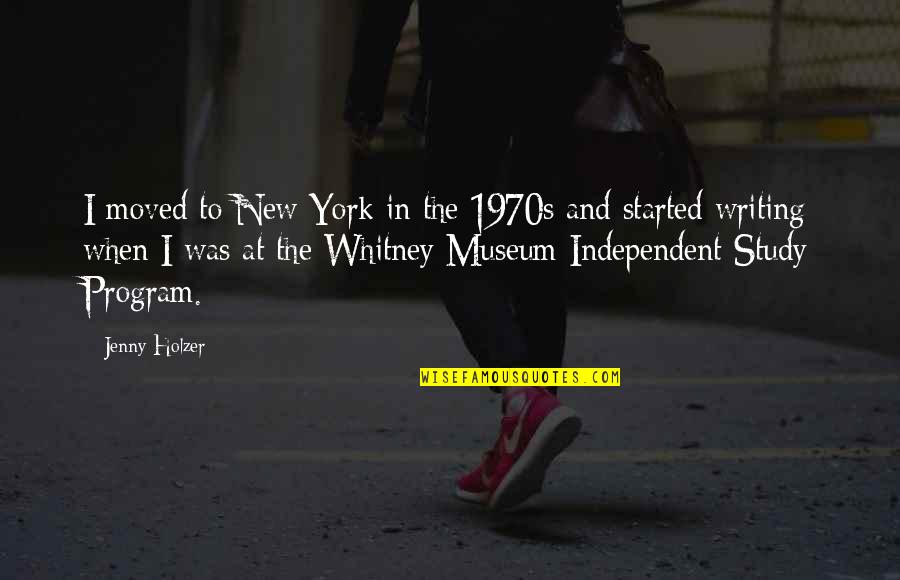 Jenny Holzer Quotes By Jenny Holzer: I moved to New York in the 1970s