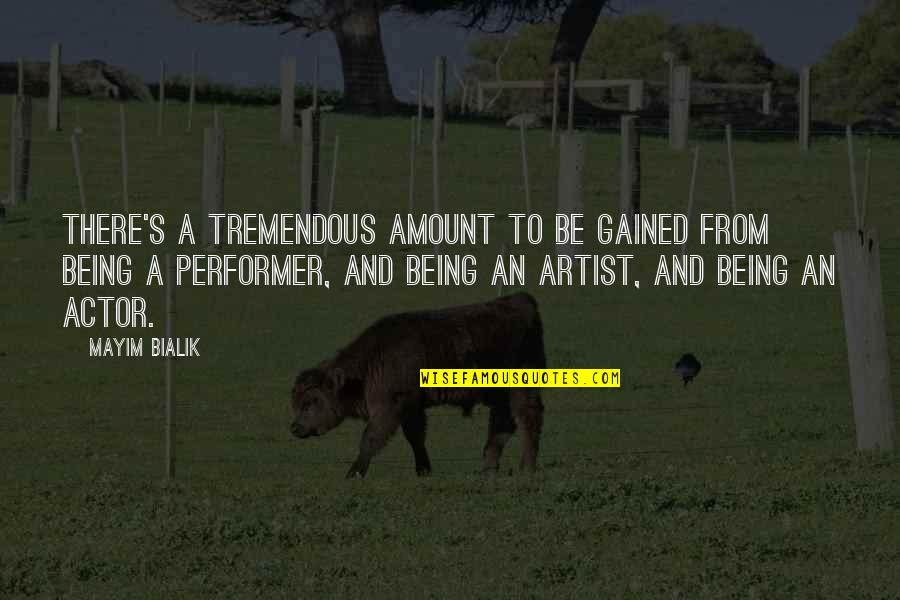Jerks Pinterest Quotes By Mayim Bialik: There's a tremendous amount to be gained from
