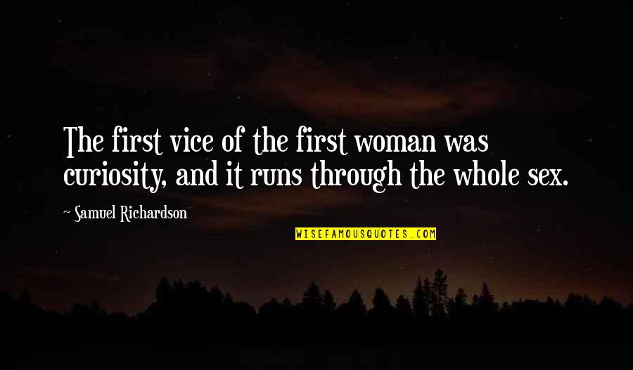 Jess And Cece Quotes By Samuel Richardson: The first vice of the first woman was
