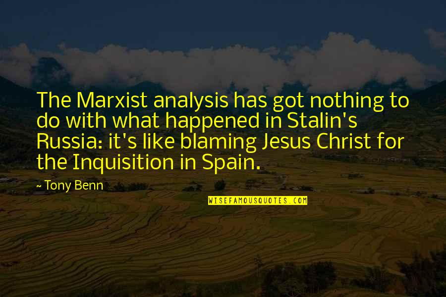Jesus Socialism Quotes By Tony Benn: The Marxist analysis has got nothing to do