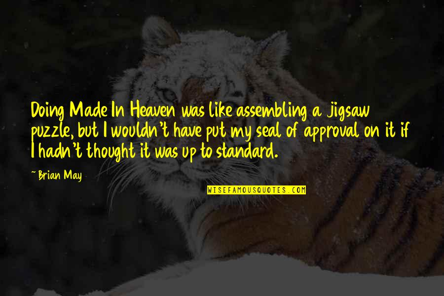 Jigsaw Quotes By Brian May: Doing Made In Heaven was like assembling a