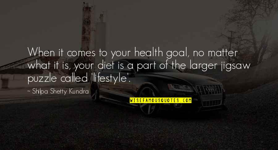 Jigsaw Quotes By Shilpa Shetty Kundra: When it comes to your health goal, no