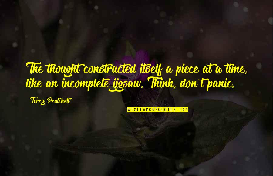 Jigsaw Quotes By Terry Pratchett: The thought constructed itself a piece at a