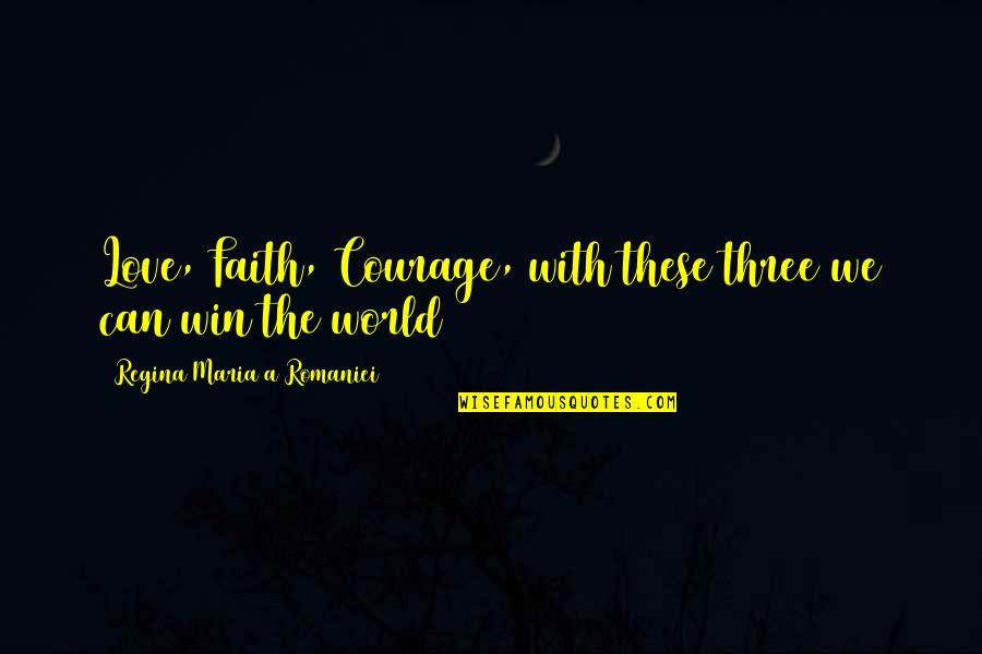 Jim Rohn Herbalife Quotes By Regina Maria A Romaniei: Love, Faith, Courage, with these three we can