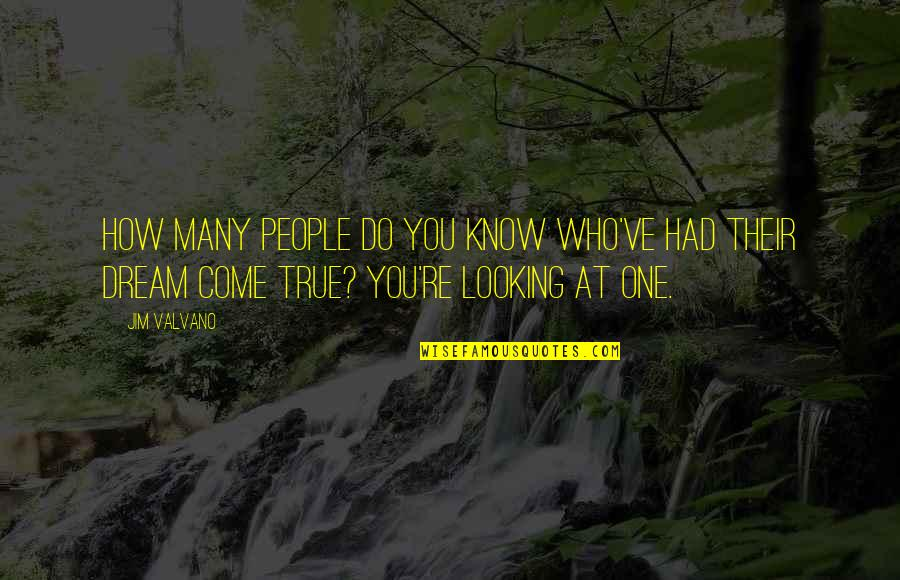 Jim Valvano Quotes By Jim Valvano: How many people do you know who've had