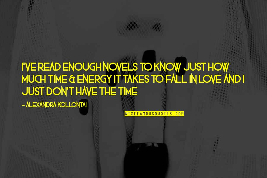 Jimmy Pagarino Quotes By Alexandra Kollontai: I've read enough novels to know just how