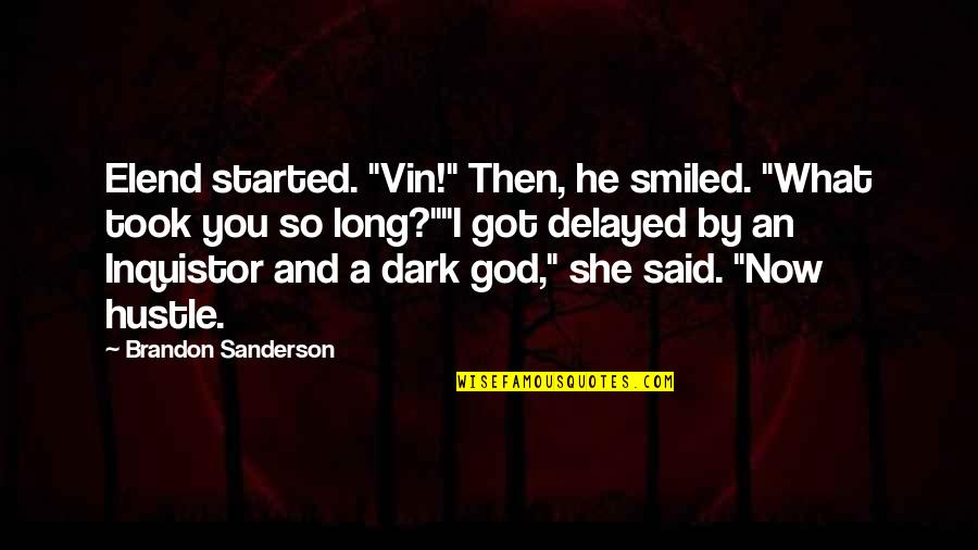 """Jm Coetzee Youth Quotes By Brandon Sanderson: Elend started. """"Vin!"""" Then, he smiled. """"What took"""