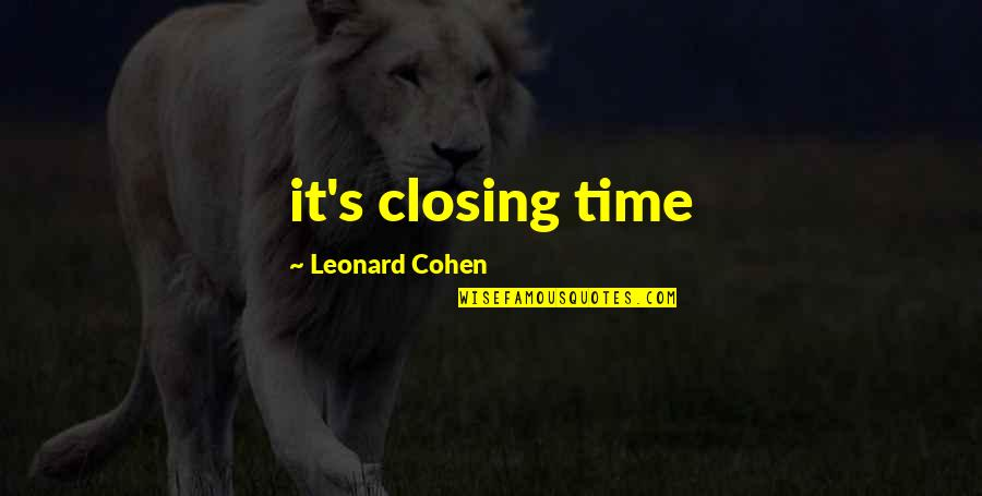 Joey Tribbiani Air Quotes By Leonard Cohen: it's closing time