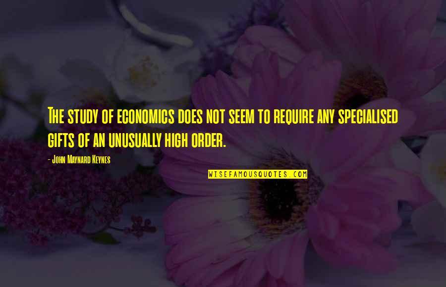 John Doe Quotes By John Maynard Keynes: The study of economics does not seem to