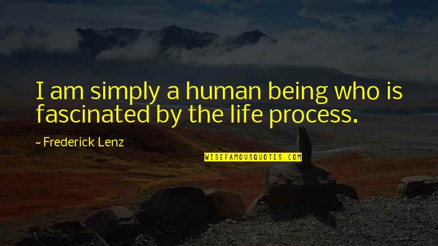 John Marco Allegro Quotes By Frederick Lenz: I am simply a human being who is