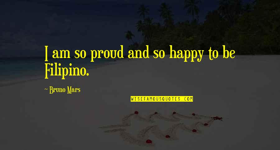 John Mcconnell Earth Day Quotes By Bruno Mars: I am so proud and so happy to