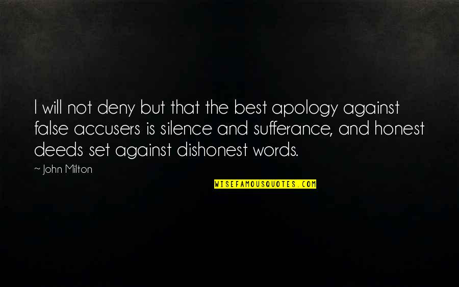 John Milton Quotes By John Milton: I will not deny but that the best