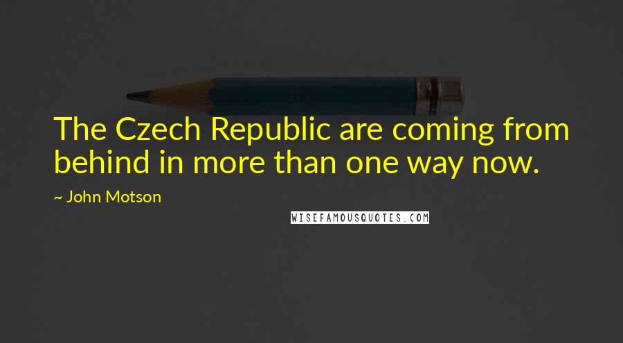 John Motson quotes: The Czech Republic are coming from behind in more than one way now.