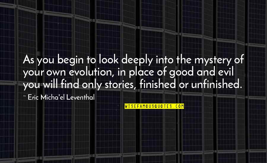 John Ridley Stroop Quotes By Eric Micha'el Leventhal: As you begin to look deeply into the