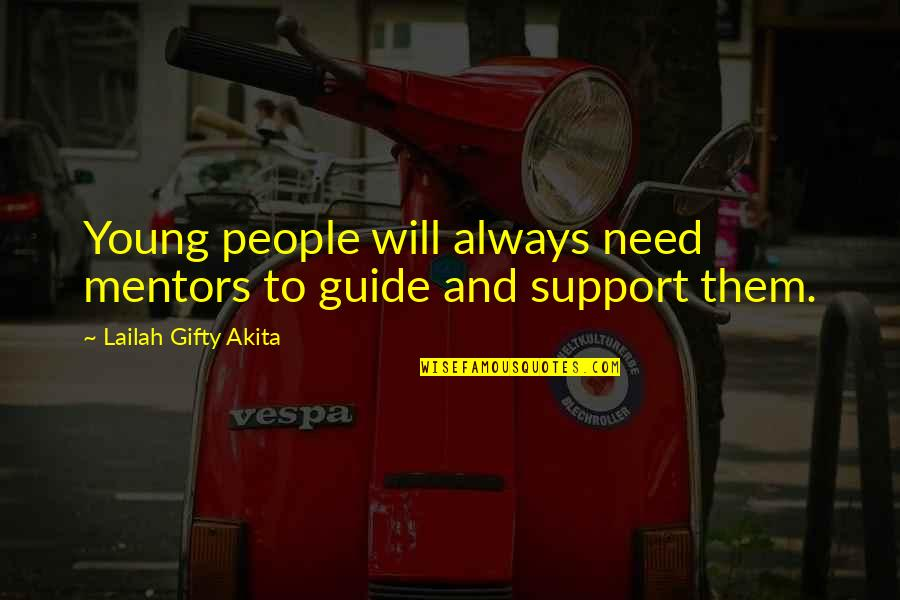 John Witherspoon Quotes By Lailah Gifty Akita: Young people will always need mentors to guide