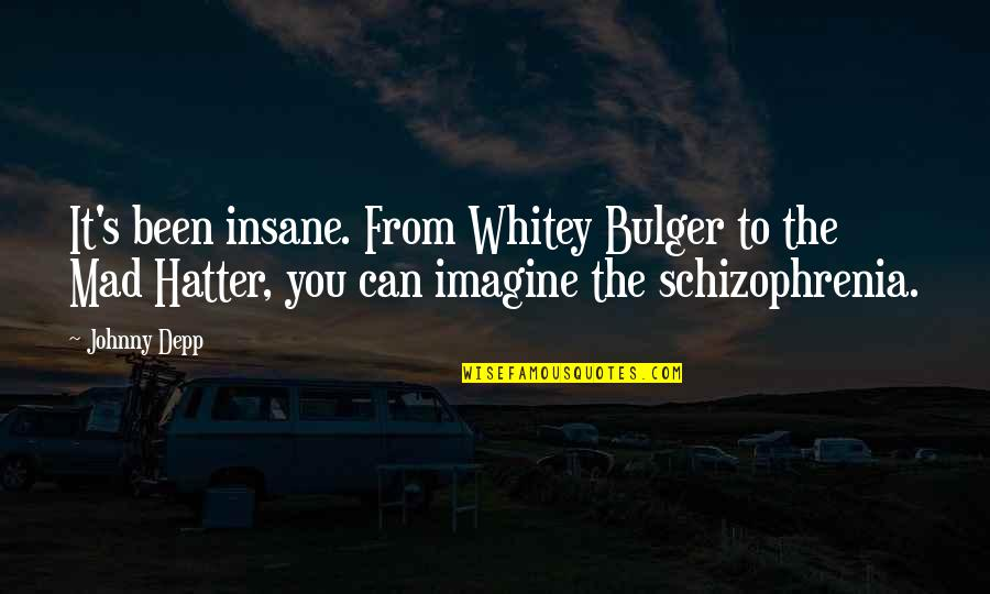 Johnny Most Quotes By Johnny Depp: It's been insane. From Whitey Bulger to the