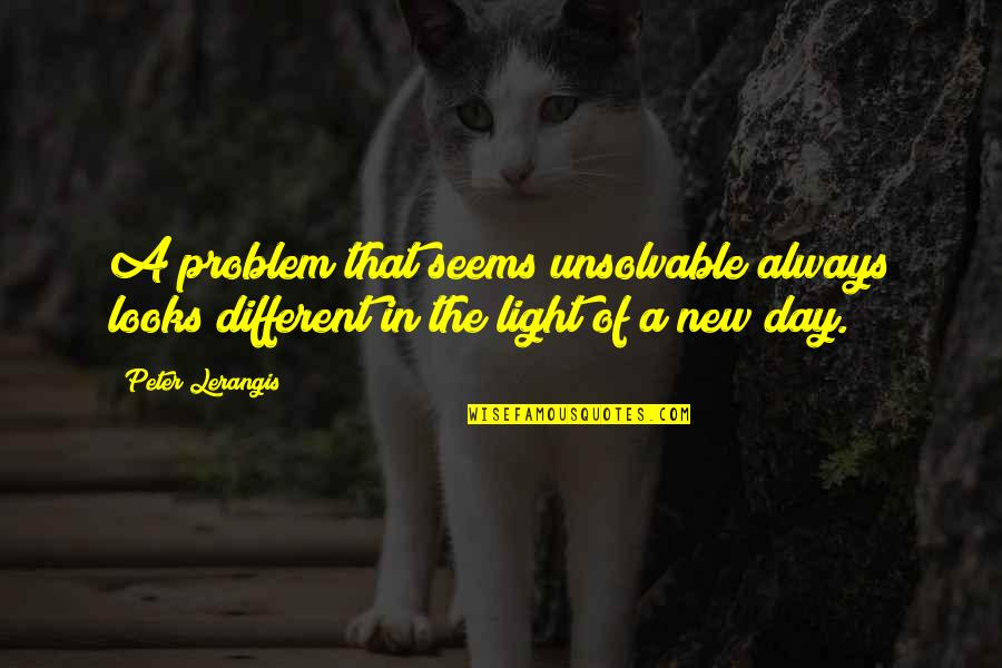 Johnny Wheelwright Quotes By Peter Lerangis: A problem that seems unsolvable always looks different