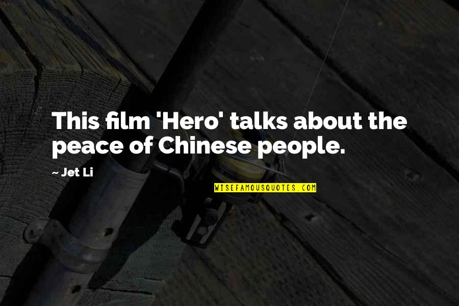 Johns Hopkins Quotes By Jet Li: This film 'Hero' talks about the peace of