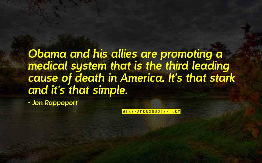 Jon Rappoport Quotes By Jon Rappoport: Obama and his allies are promoting a medical