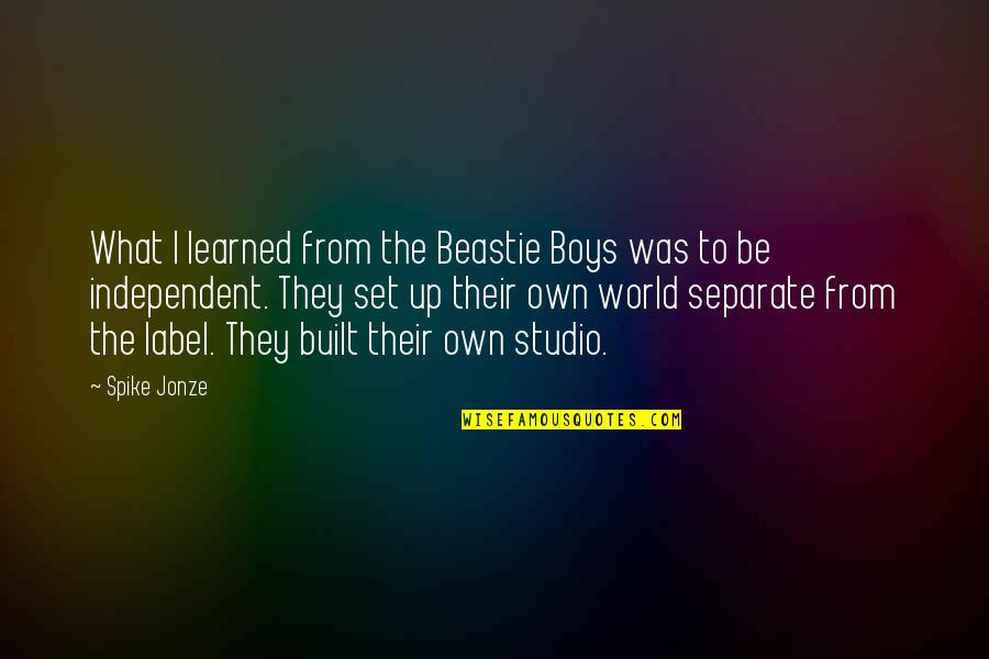 Jonze Quotes By Spike Jonze: What I learned from the Beastie Boys was