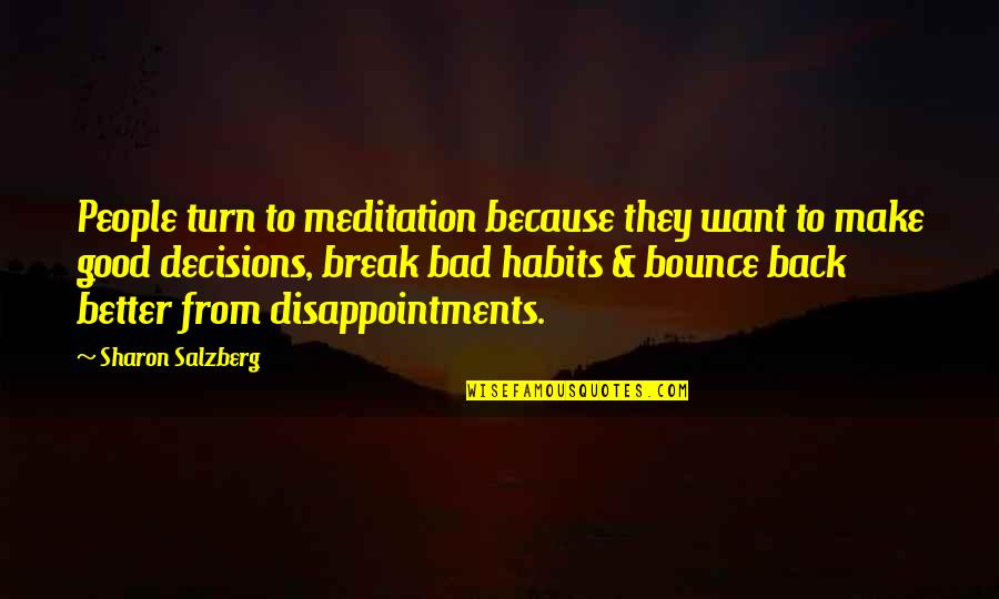 Jose Rizal Noli Me Tangere Tagalog Quotes By Sharon Salzberg: People turn to meditation because they want to