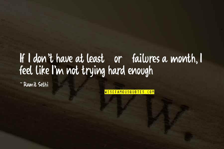 Joseph Gribble Quotes By Ramit Sethi: If I don't have at least 4 or