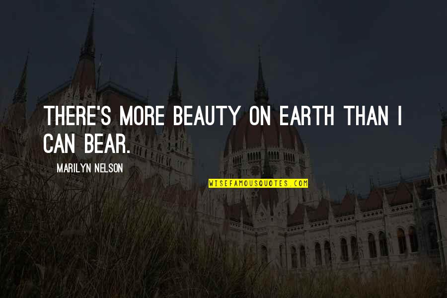 Jowl's Quotes By Marilyn Nelson: There's more beauty on Earth than I can