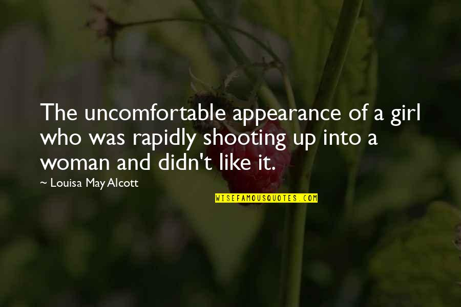 Joyce Sutphen Quotes By Louisa May Alcott: The uncomfortable appearance of a girl who was