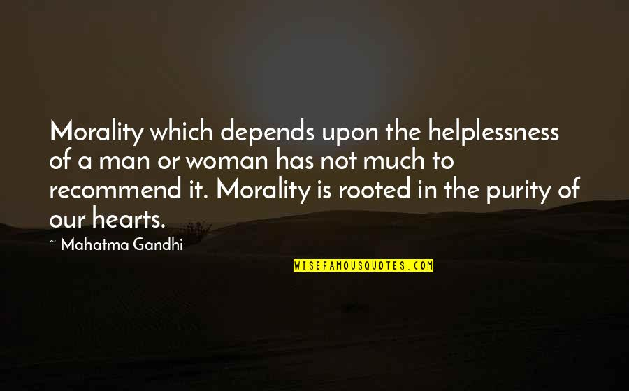 Jquery Replace Single Quotes By Mahatma Gandhi: Morality which depends upon the helplessness of a
