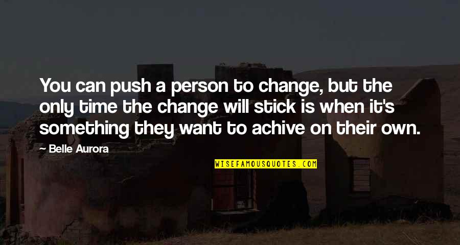 Jscript Remove Quotes By Belle Aurora: You can push a person to change, but