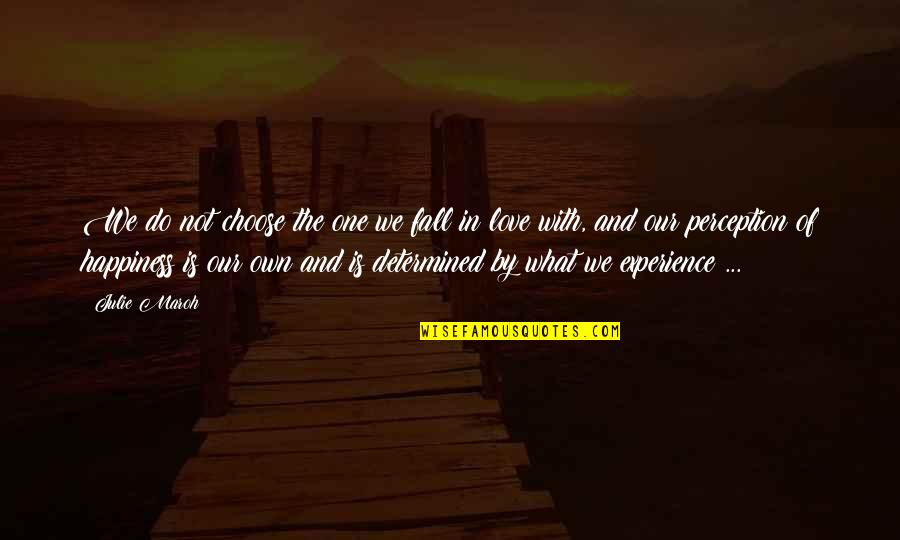 Julie Maroh Quotes By Julie Maroh: We do not choose the one we fall