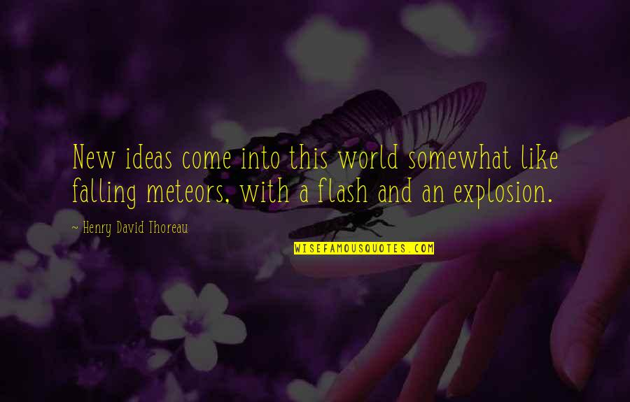 Jun Maeda Quotes By Henry David Thoreau: New ideas come into this world somewhat like