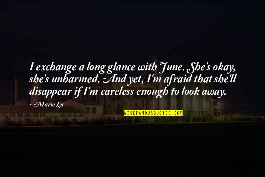 June's Quotes By Marie Lu: I exchange a long glance with June. She's