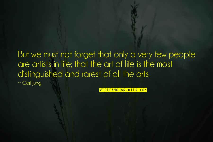 Jung Carl Quotes By Carl Jung: But we must not forget that only a