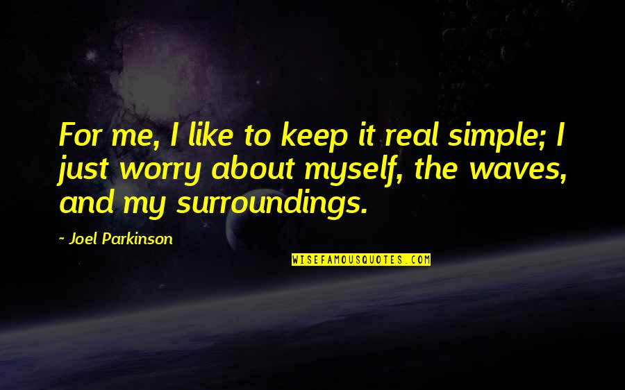 Just Keep It Real With Me Quotes Top 20 Famous Quotes About Just