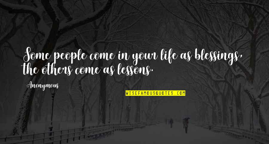 Justice In Macbeth Quotes By Anonymous: Some people come in your life as blessings,