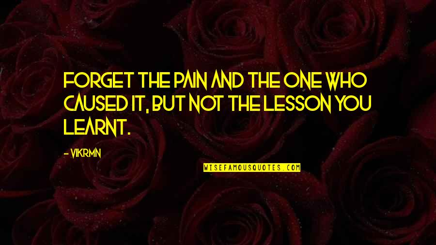 K Project Neko Quotes By Vikrmn: Forget the pain and the one who caused
